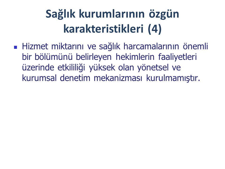 Sağlık kurumlarının özgün karakteristikleri (4)