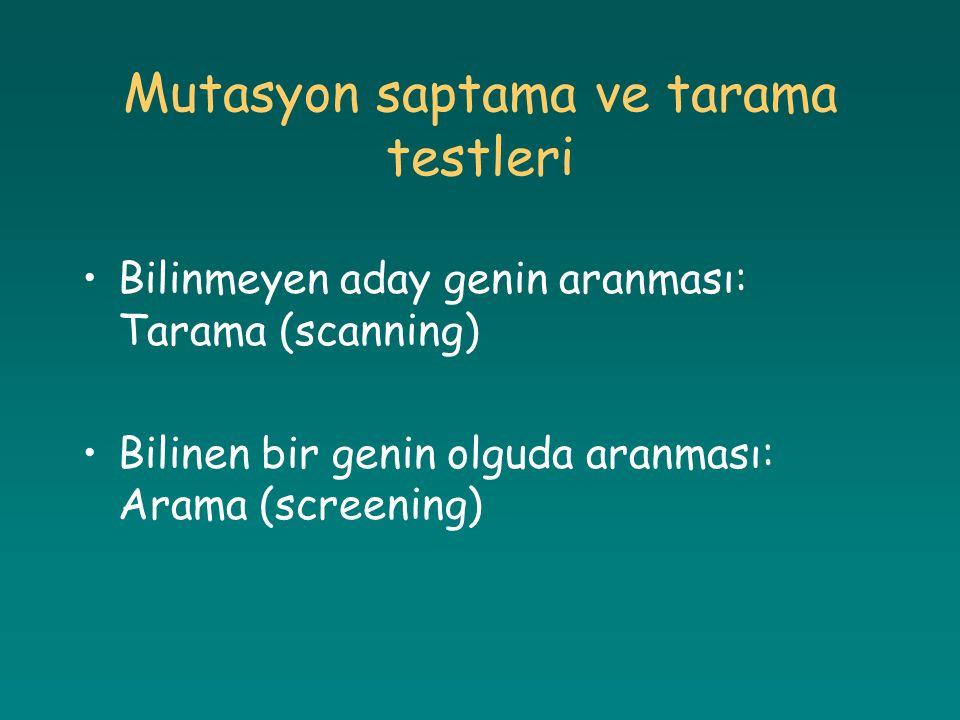 Mutasyon saptama ve tarama testleri