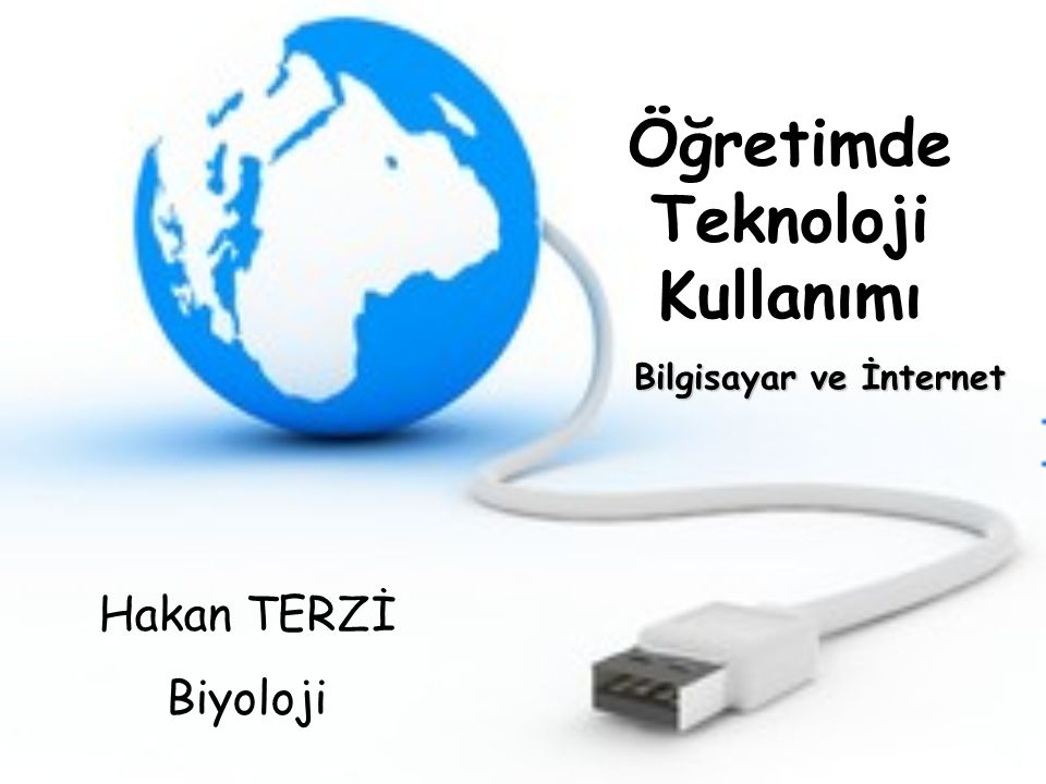 Öğretimde Teknoloji Kullanımı