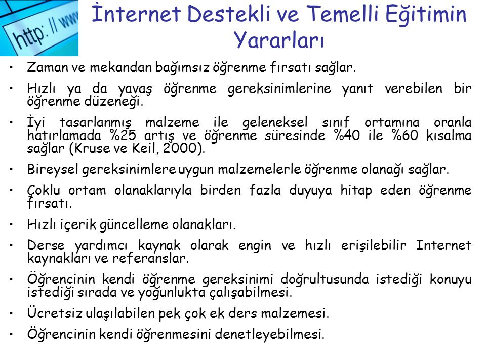 İnternet Destekli ve Temelli Eğitimin Yararları