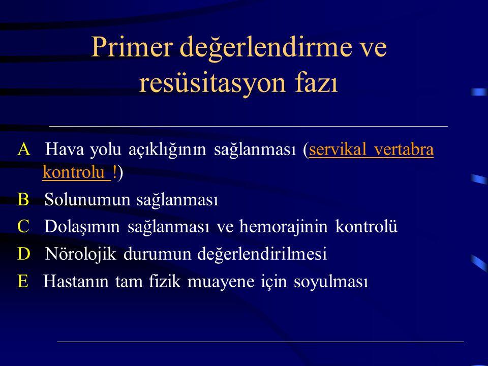Primer değerlendirme ve resüsitasyon fazı