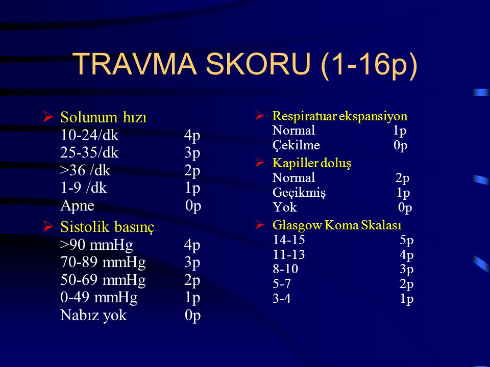 TRAVMA SKORU (1-16p)