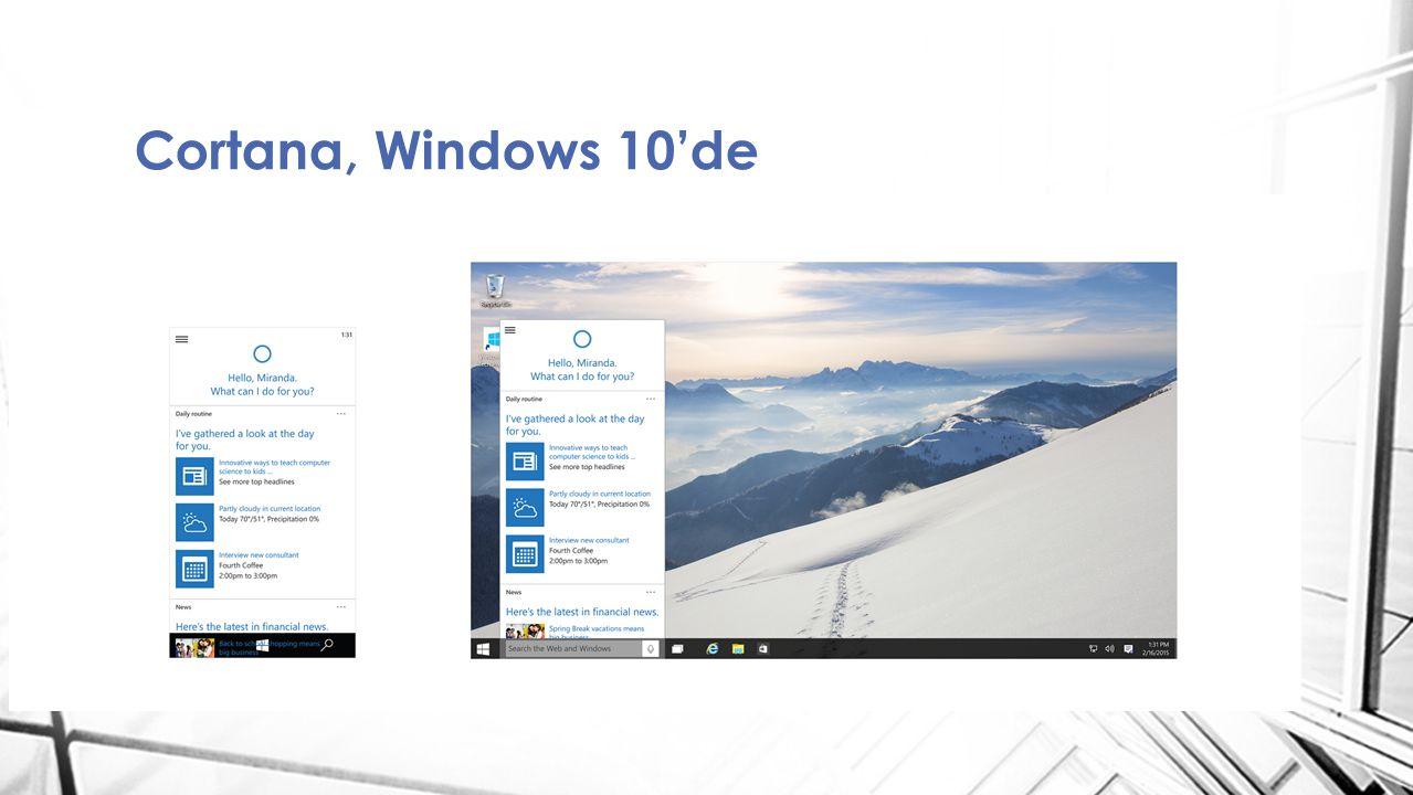 Cortana, Windows 10'de