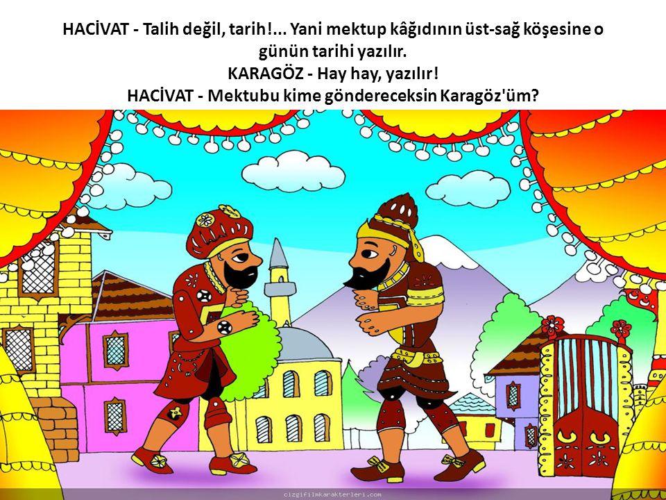 HACİVAT - Talih değil, tarih