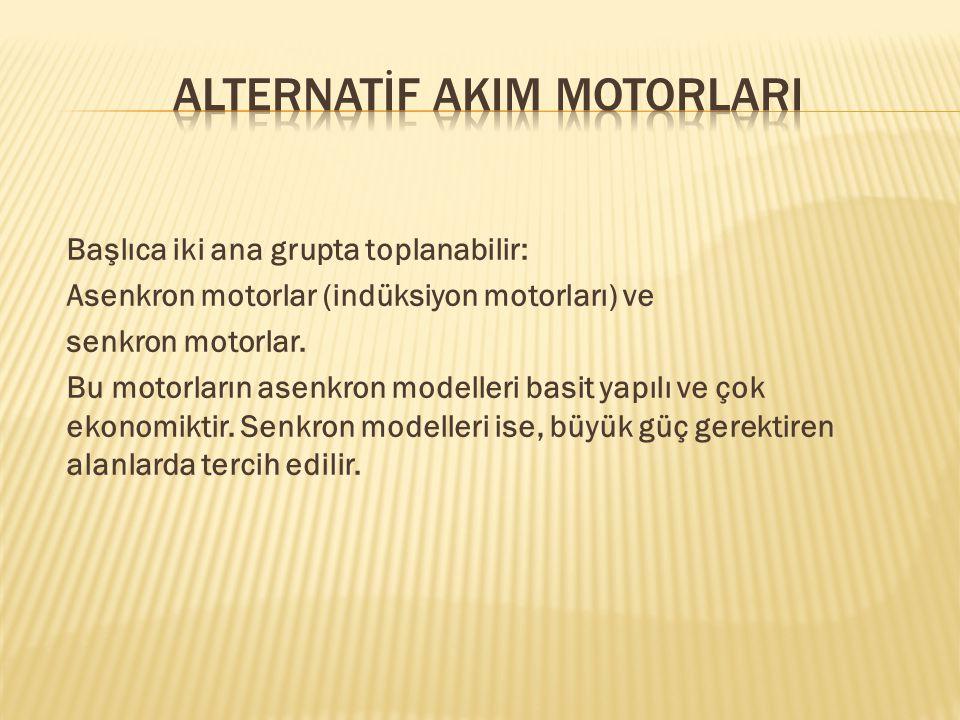 ALTERNATİF AKIM MOTORLARI