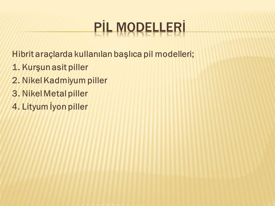 PİL MODELLERİ