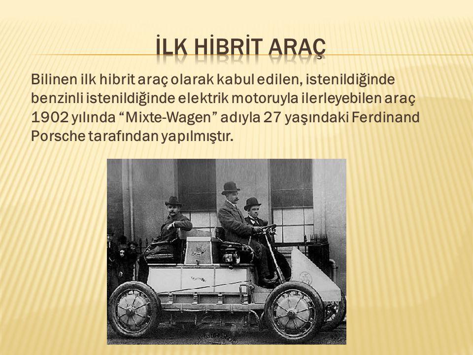 İLK HİBRİT ARAÇ