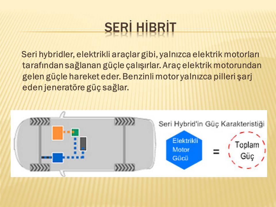 SERİ HİBRİT