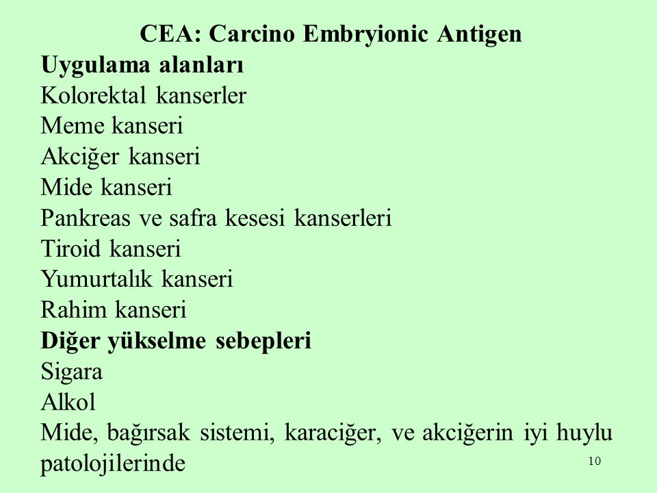 CEA: Carcino Embryionic Antigen