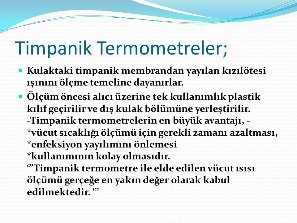 Timpanik Termometreler;