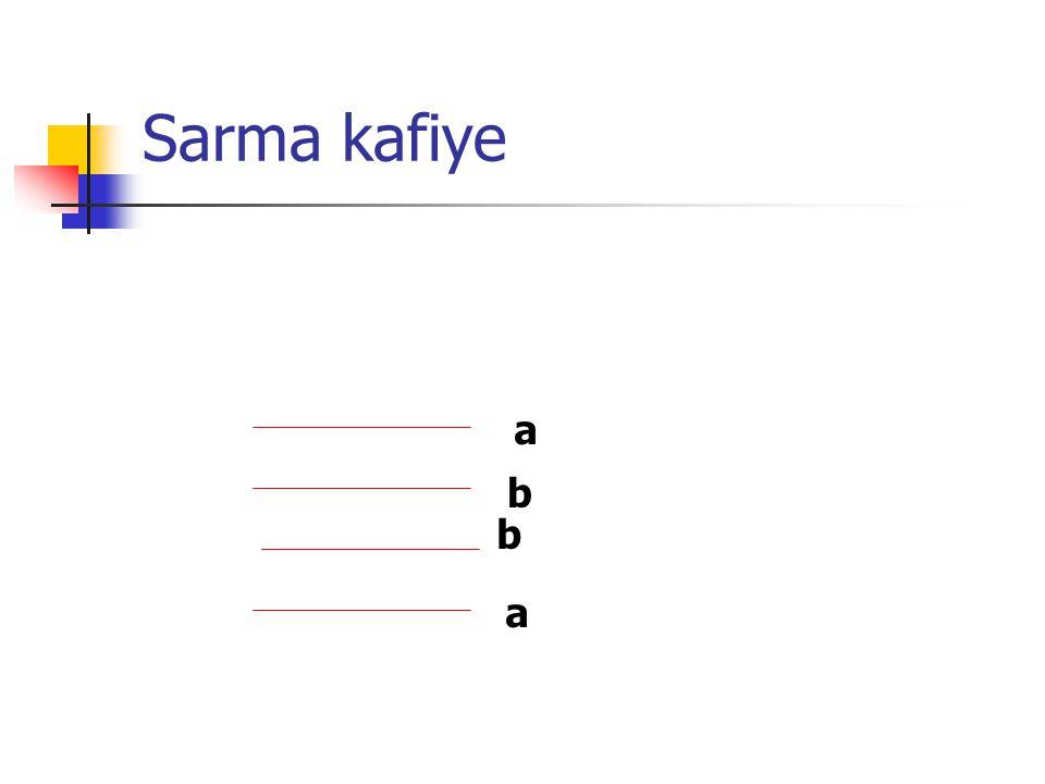 Sarma kafiye a b b a