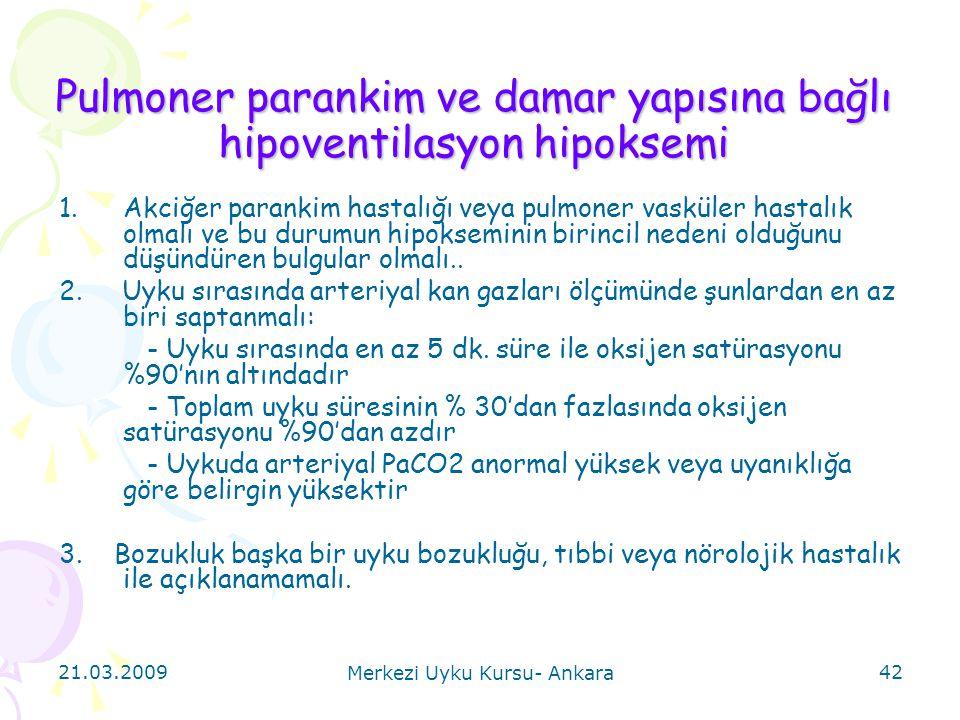 Pulmoner parankim ve damar yapısına bağlı hipoventilasyon hipoksemi