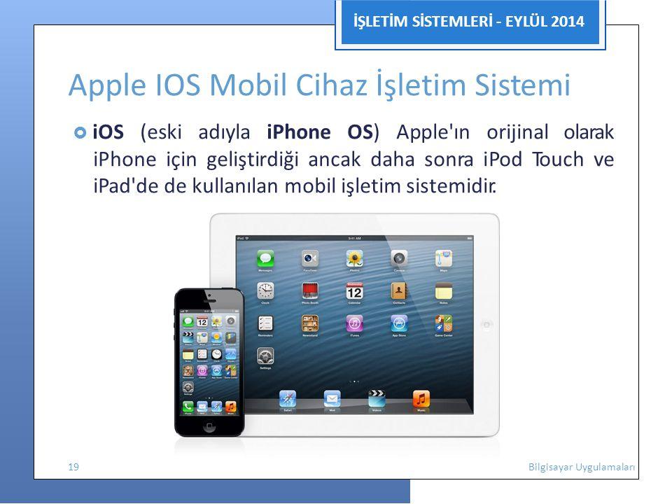 Apple IOS Mobil Cihaz İşletim Sistemi