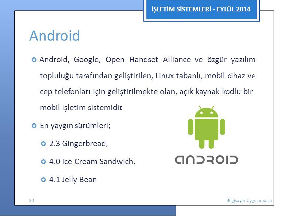 Android İŞLETİM SİSTEMLERİ - EYLÜL 2014