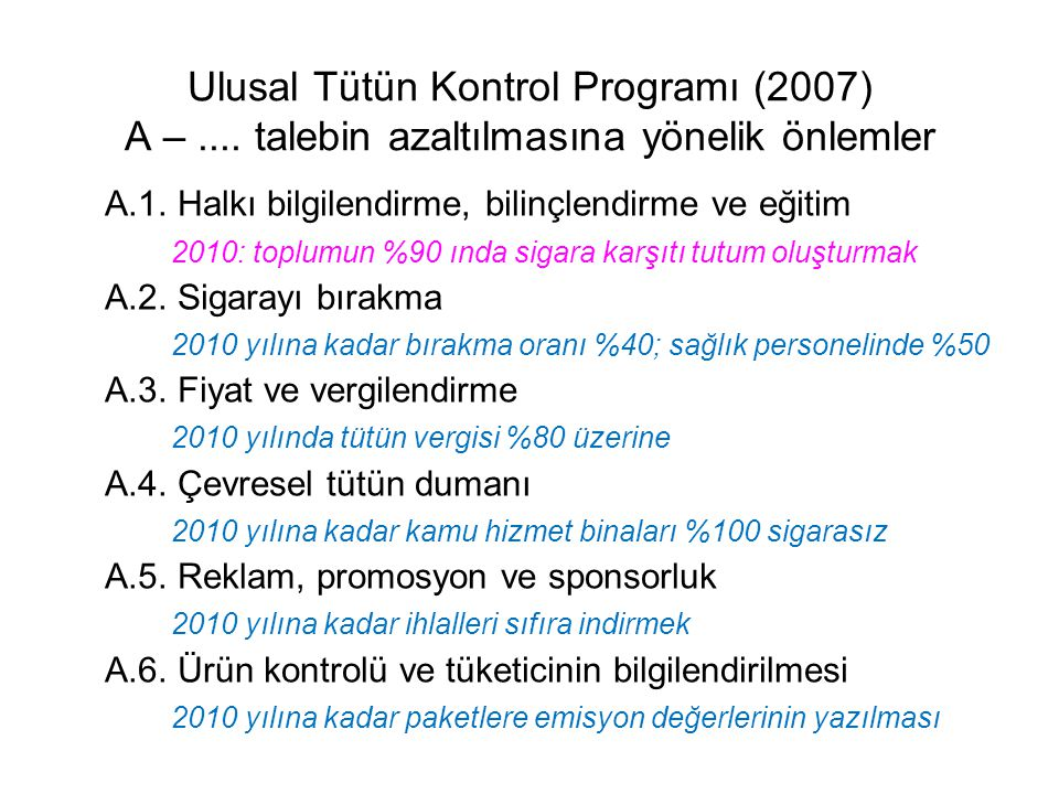 Ulusal Tütün Kontrol Programı (2007) A –