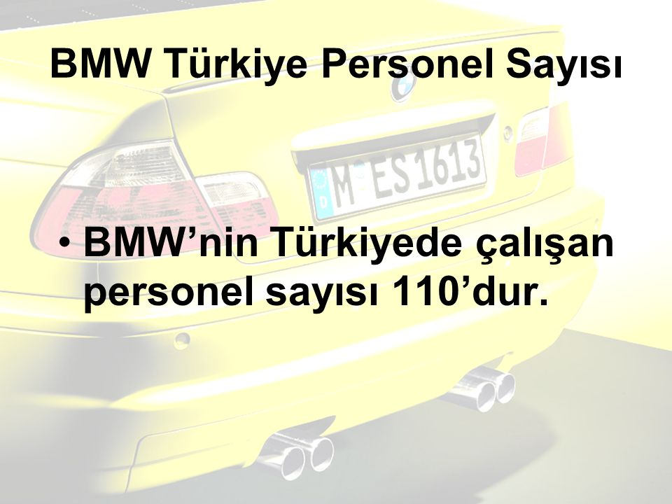 BMW Türkiye Personel Sayısı