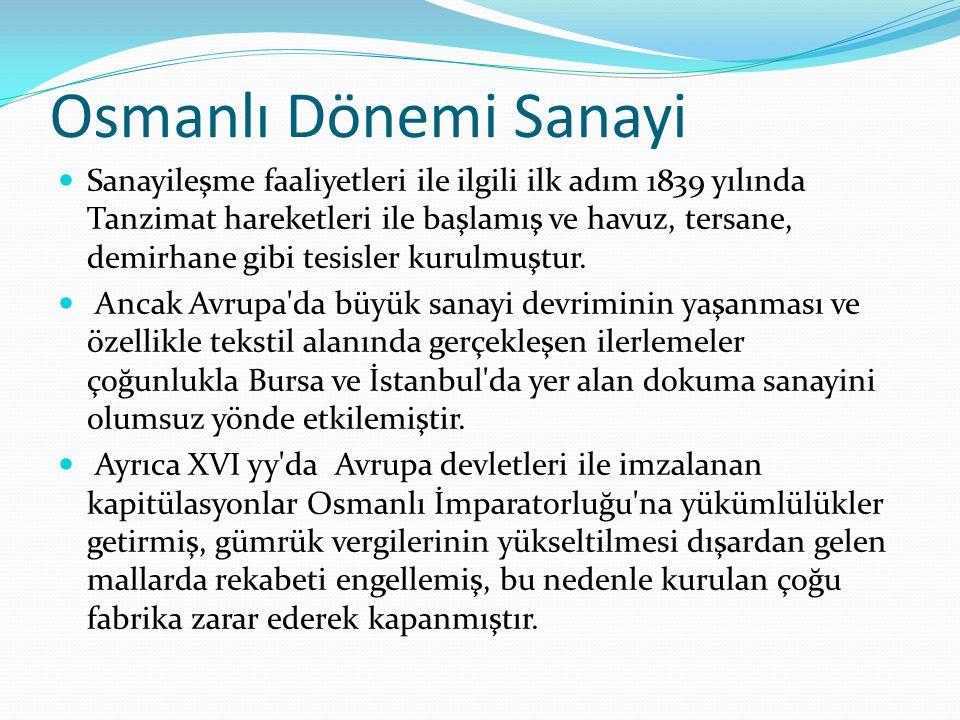 Osmanlı Dönemi Sanayi