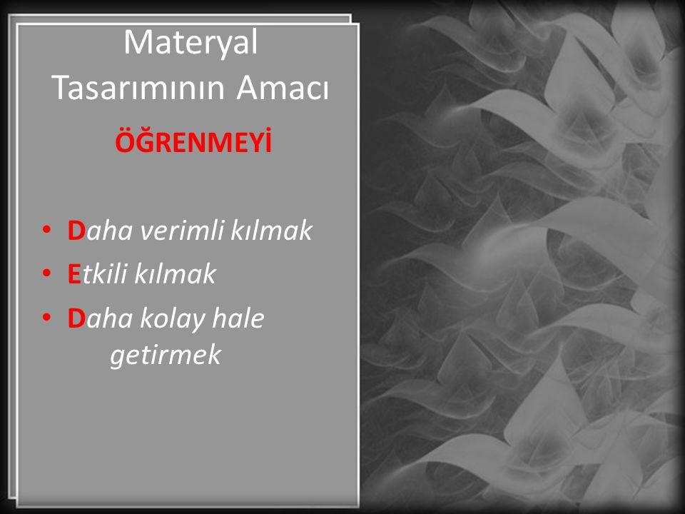 Materyal Tasarımının Amacı