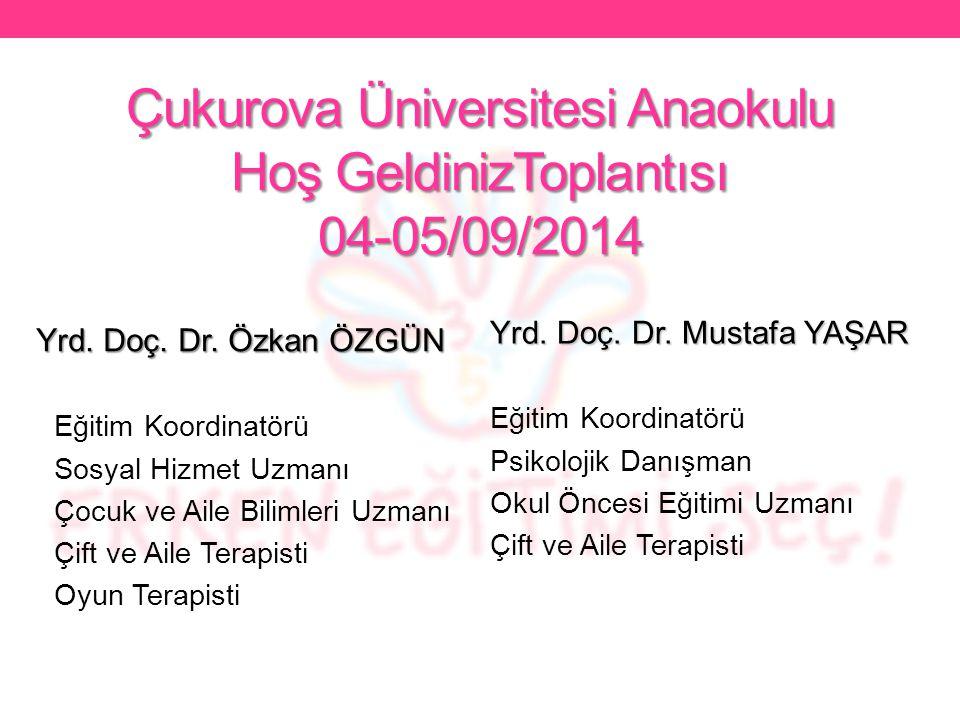 Çukurova Üniversitesi Anaokulu Hoş GeldinizToplantısı 04-05/09/2014