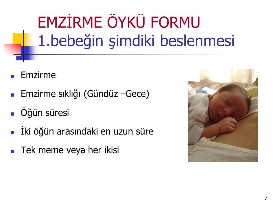 EMZİRME ÖYKÜ FORMU 1.bebeğin şimdiki beslenmesi