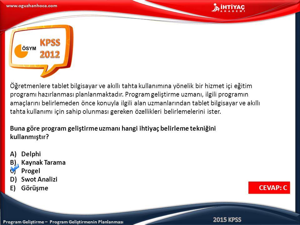 KPSS 2012. Öğretmenlere tablet bilgisayar ve akıllı tahta kullanımına yönelik bir hizmet içi eğitim.