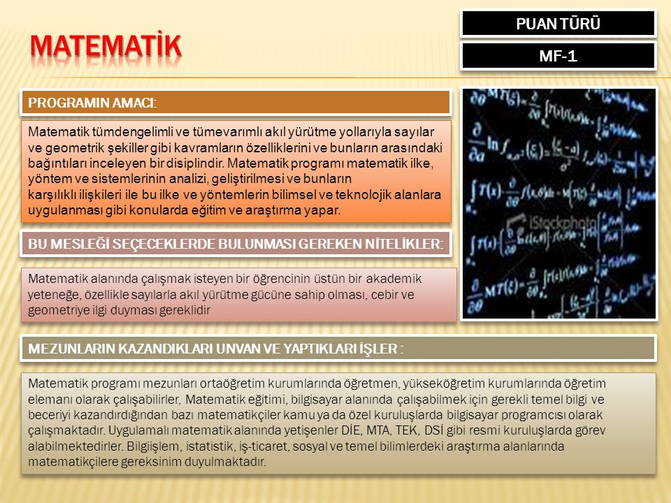 MATEMATİK PUAN TÜRÜ MF-1 PROGRAMIN AMACI: