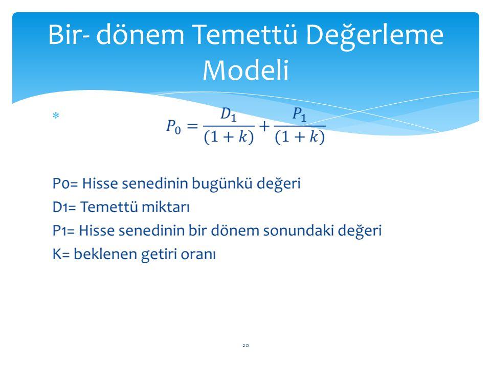 Bir- dönem Temettü Değerleme Modeli