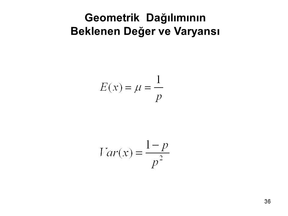 Geometrik Dağılımının Beklenen Değer ve Varyansı