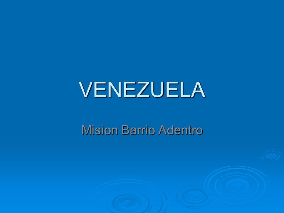 VENEZUELA Mision Barrio Adentro