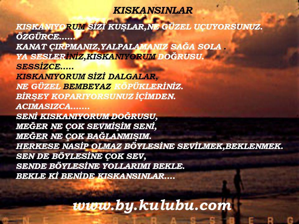 www.by.kulubu.com KISKANSINLAR