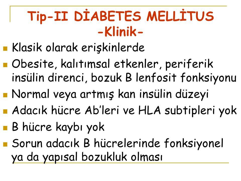 Tip-II DİABETES MELLİTUS -Klinik-