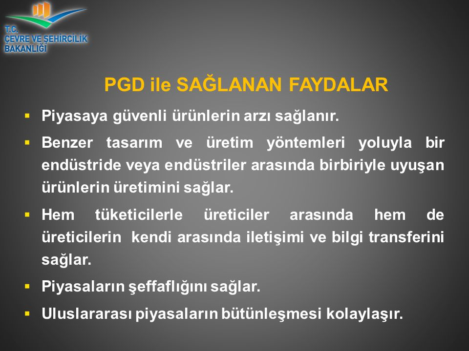 PGD ile SAĞLANAN FAYDALAR