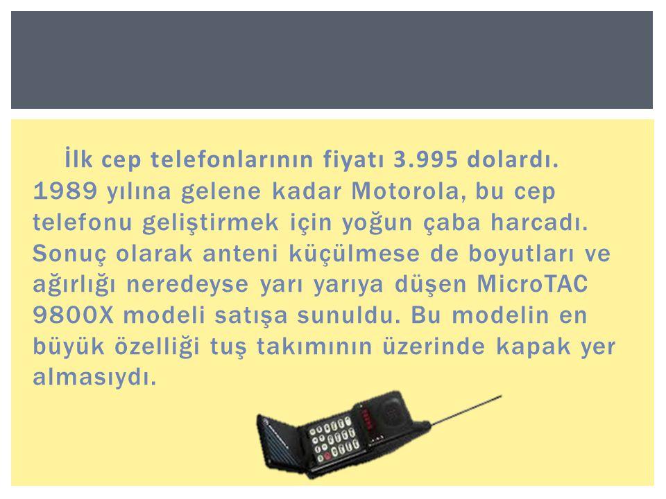 İlk cep telefonlarının fiyatı 3. 995 dolardı