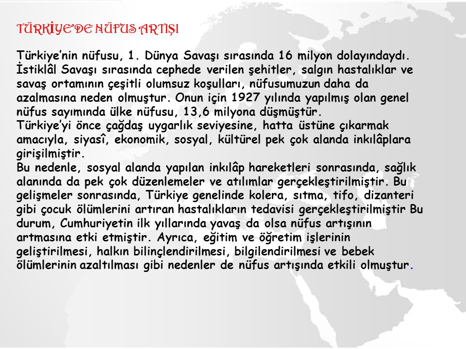 TÜRKİYE'DE NÜFUS ARTIŞI Türkiye'nin nüfusu, 1