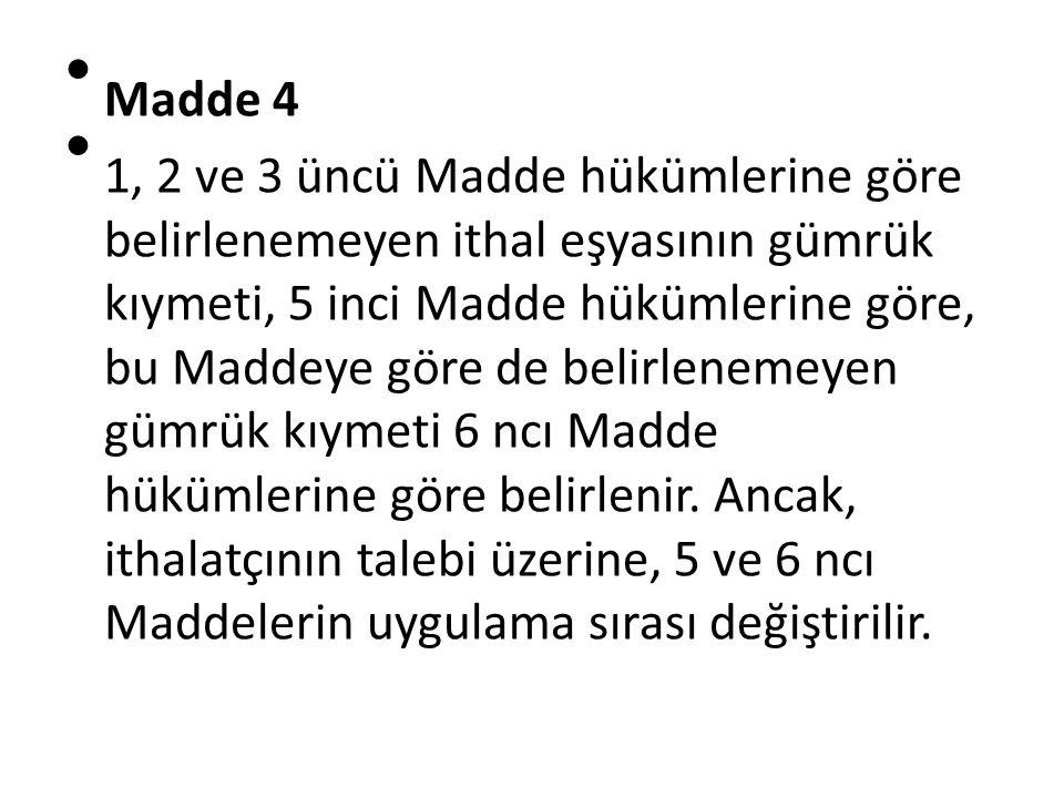 Madde 4