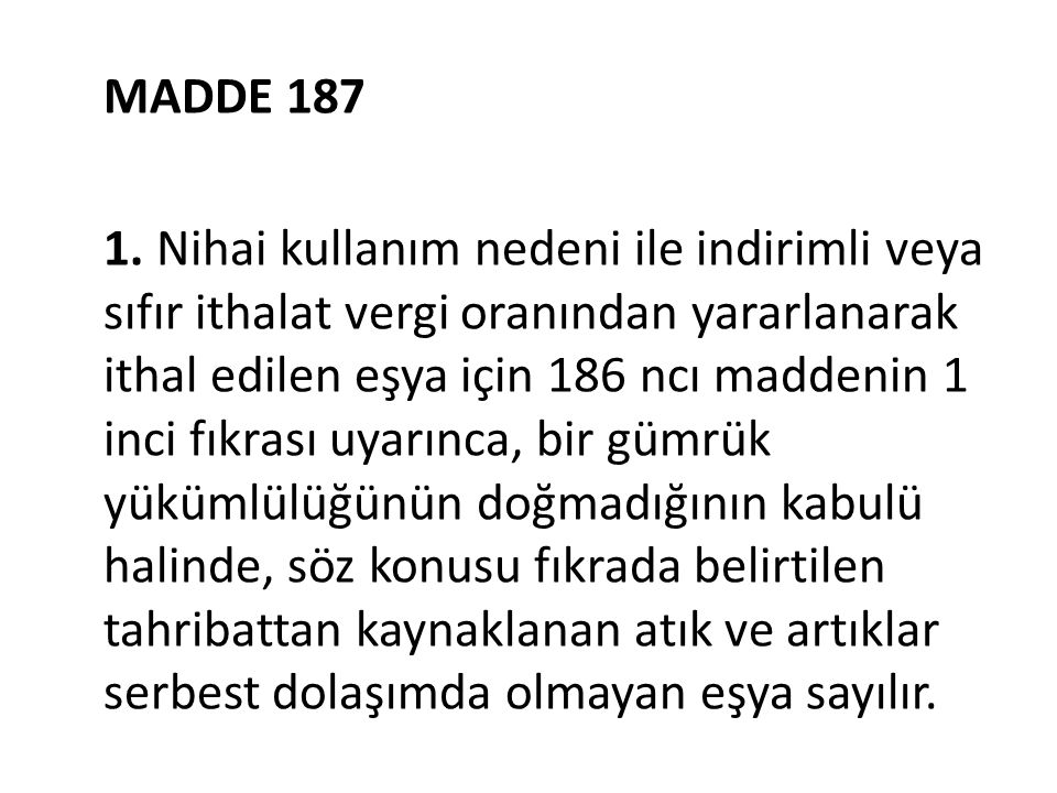 MADDE 187