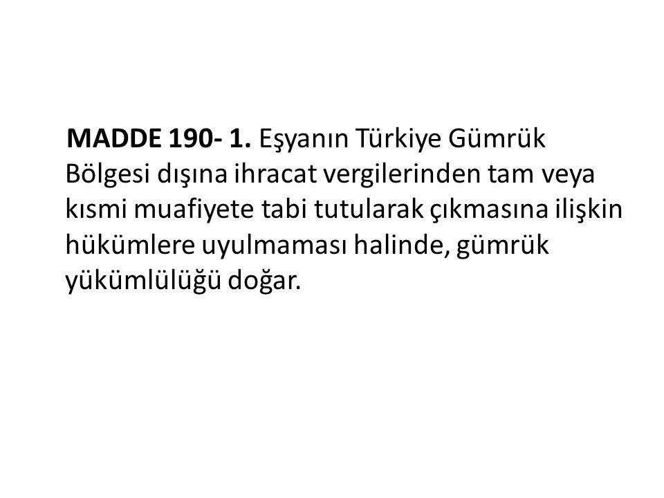 MADDE 190- 1.