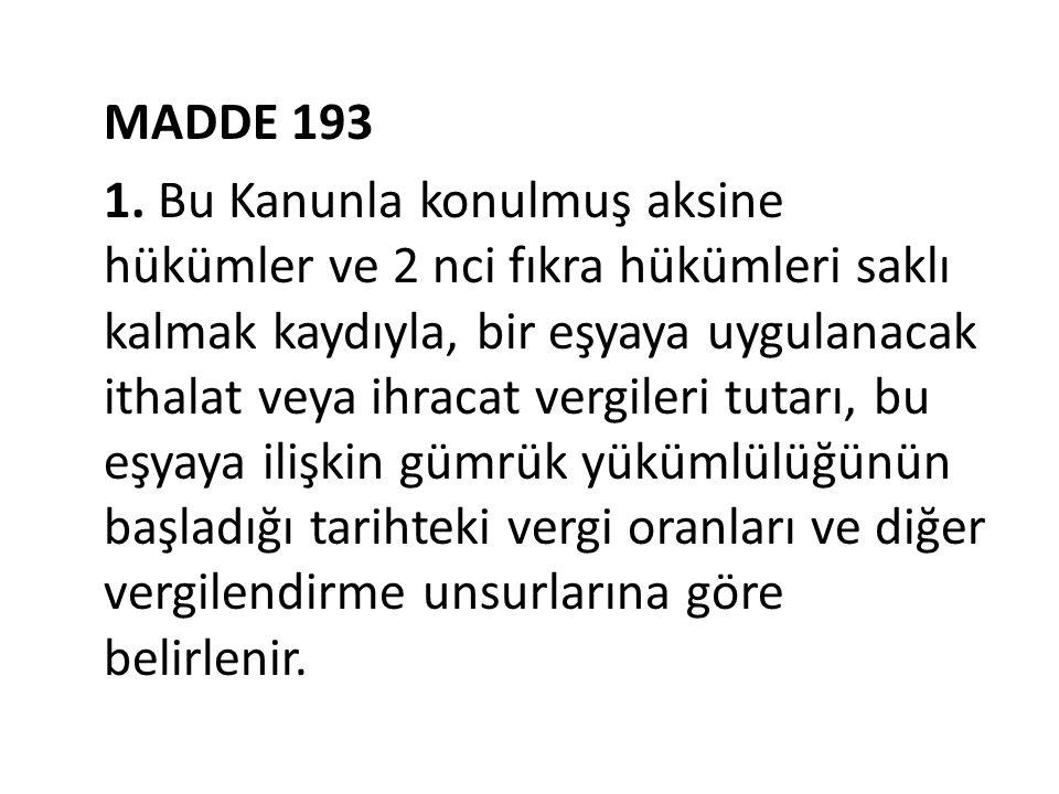 MADDE 193 1.
