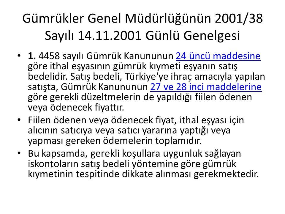 Gümrükler Genel Müdürlüğünün 2001/38 Sayılı 14.11.2001 Günlü Genelgesi