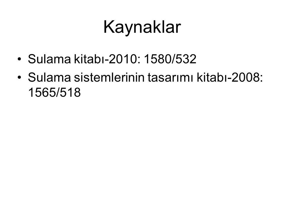 Kaynaklar Sulama kitabı-2010: 1580/532