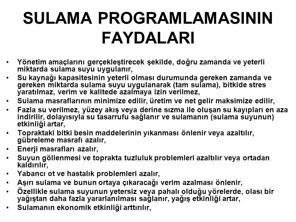 SULAMA PROGRAMLAMASININ FAYDALARI