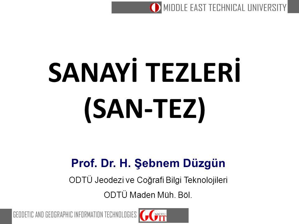 SANAYİ TEZLERİ (SAN-TEZ)