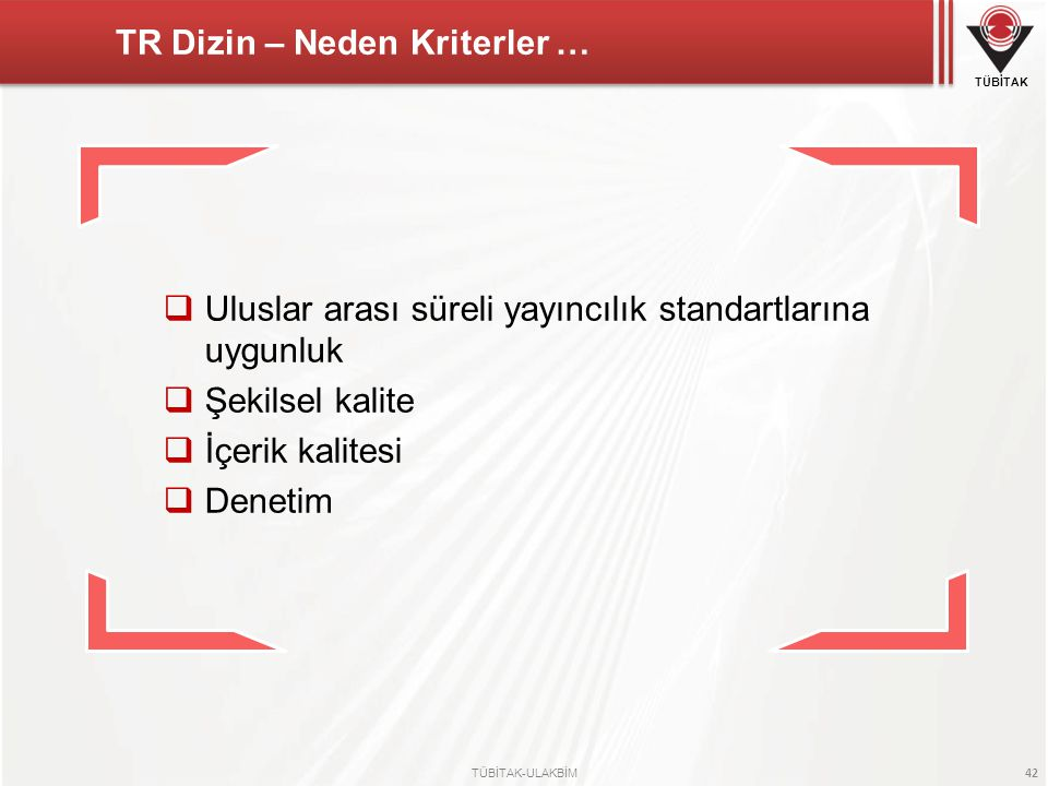 TR Dizin – Neden Kriterler …