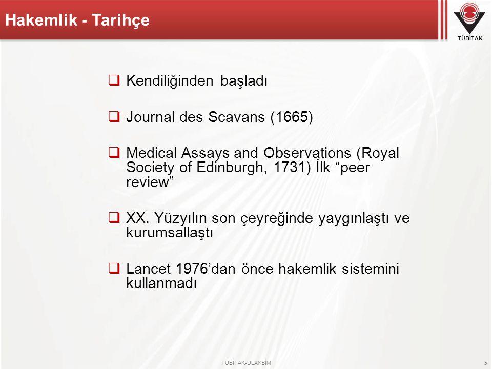 Hakemlik - Tarihçe Kendiliğinden başladı Journal des Scavans (1665)