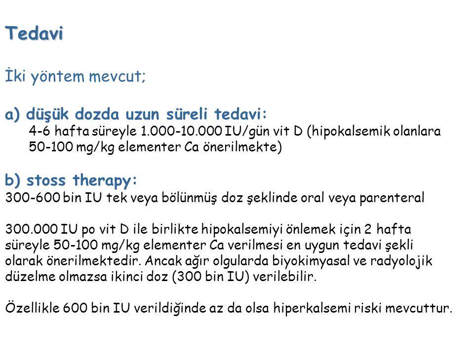 Tedavi İki yöntem mevcut; a) düşük dozda uzun süreli tedavi: