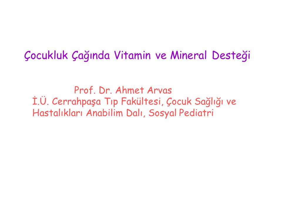 Çocukluk Çağında Vitamin ve Mineral Desteği
