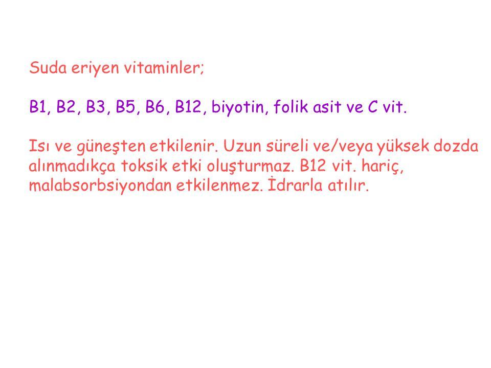 Suda eriyen vitaminler;