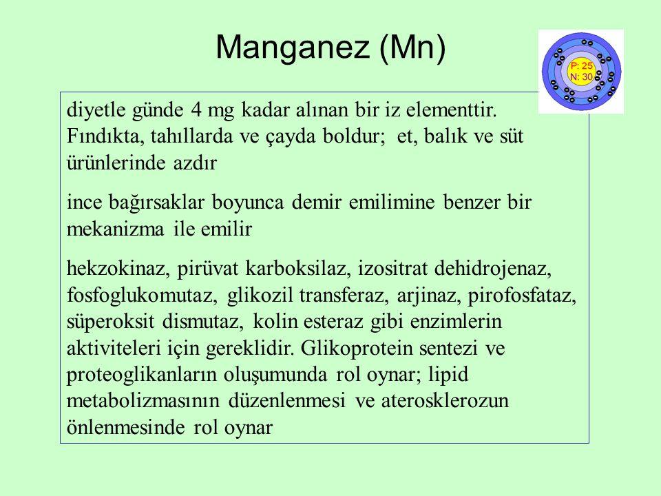 Manganez (Mn) diyetle günde 4 mg kadar alınan bir iz elementtir. Fındıkta, tahıllarda ve çayda boldur; et, balık ve süt ürünlerinde azdır.