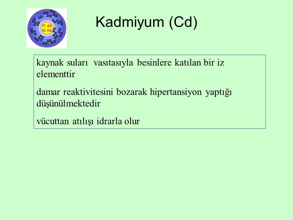 Kadmiyum (Cd) kaynak suları vasıtasıyla besinlere katılan bir iz elementtir. damar reaktivitesini bozarak hipertansiyon yaptığı düşünülmektedir.