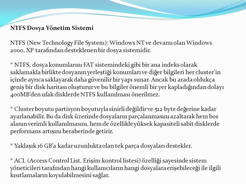 NTFS Dosya Yönetim Sistemi